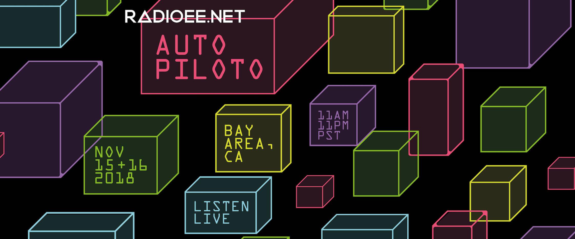 AUTOPILOTO by RadioEE.Net: Tune In November 15-16